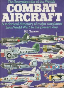Combat Aircraft - Bill Gunston
