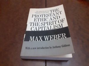 The Protestant Ethic and the Spirit of Capitalism Weber Max