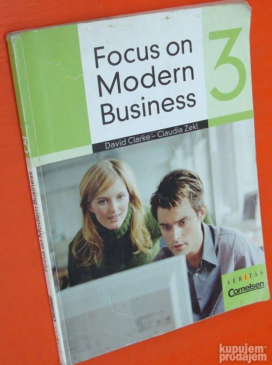 Focus on modren business 3 Clarke Zekl