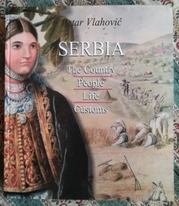 Serbia: the country, people, life, customs