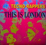 Techno Rappers  This Is London