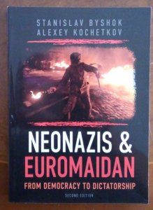 Neonazis & Euromaidan: From democracy to