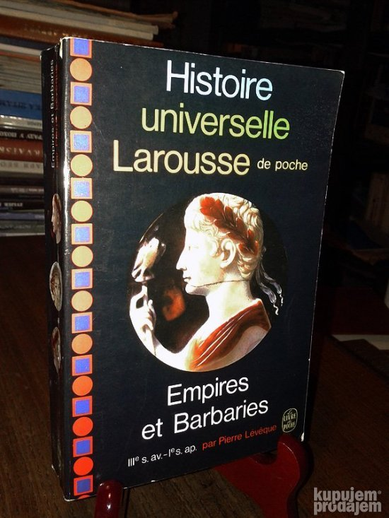 EMPIRES ET BARBARIES - Pierre Leveque