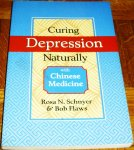 Curing depression naturally(1998) - Bob Flaws; Rosa Schnyer