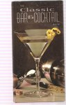 The Classic Bar & Cocktail book
