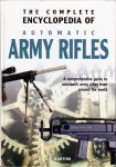 Complete Encyclopedia of Automatic Army Rifles