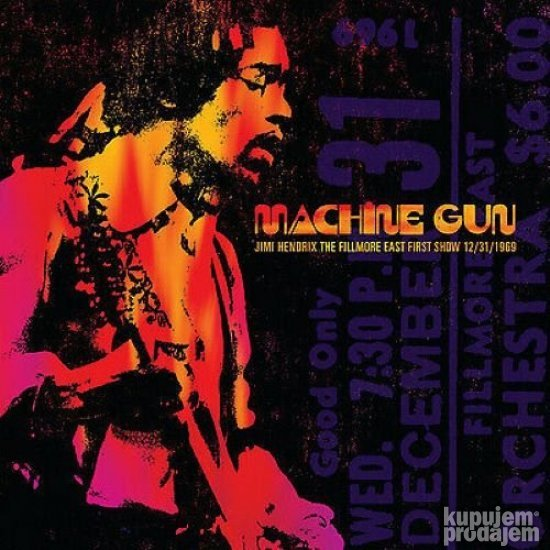 CD Jimi Hendrix /Machine Gun: Fillmore East First Show dec69